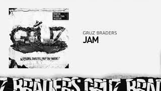 7. Gruz Braders [Bonson x Głowa PMM x TKZetor] - Jam (prod. KPSN)