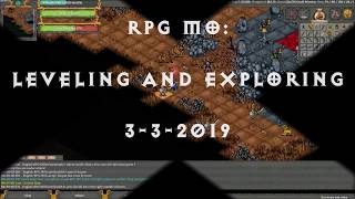 RPG MO: Leveling and Exploring (3-3-2019)