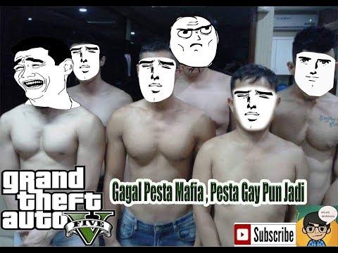 GTA 5 Online - GAGAL PESTA MAFIA , JADI PESTA GAY #1