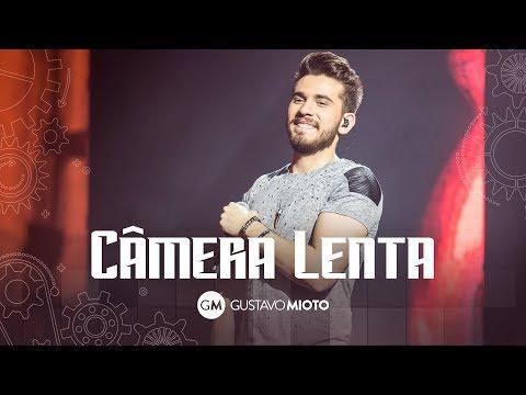 Gustavo Mioto - Câmera Lenta