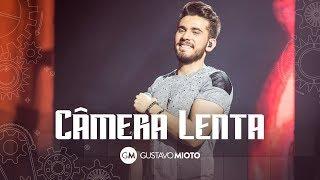 Gustavo Mioto - Câmera Lenta thumbnail