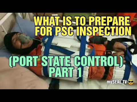 WHAT IS TO PREPARE FOR PSC INSPECTION (PORT STATE CONTROL) PART 1