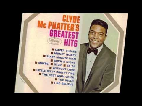 CLYDE MCPHATTER. lover please