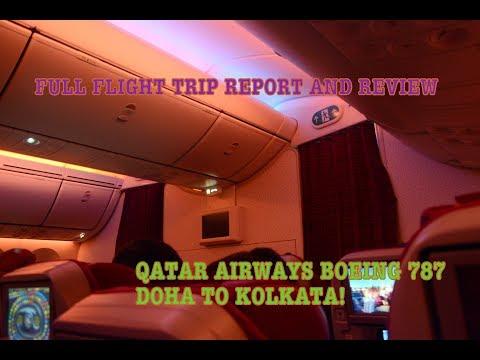 #58: Qatar Airways   FULL FLIGHT TRIP REPORT & REVIEW   Doha to Kolkata   Economy   B787-8