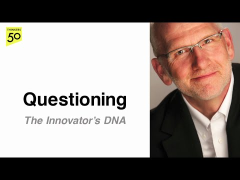 Innovator's DNA Video Series: Questioning