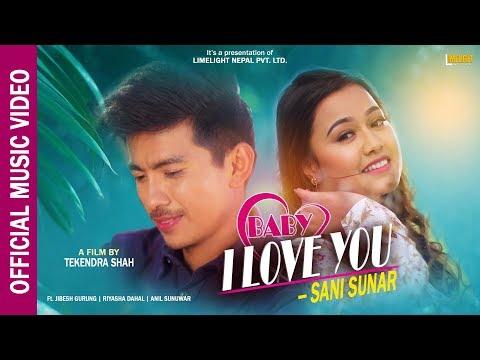Baby I love u – Sani Sunar Ft. Jibesh Riyasha Anil Sunwar 2019 mp3 letöltés
