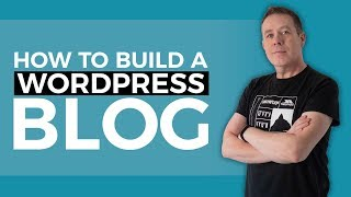 How To Build a WordPress Blog Website - Beginners Guide