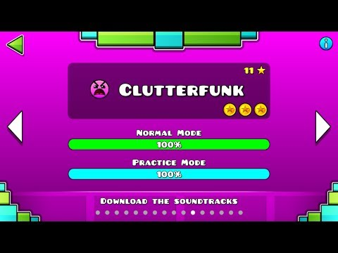Geometry Dash - Level 11:Clutterfunk (All Coins)