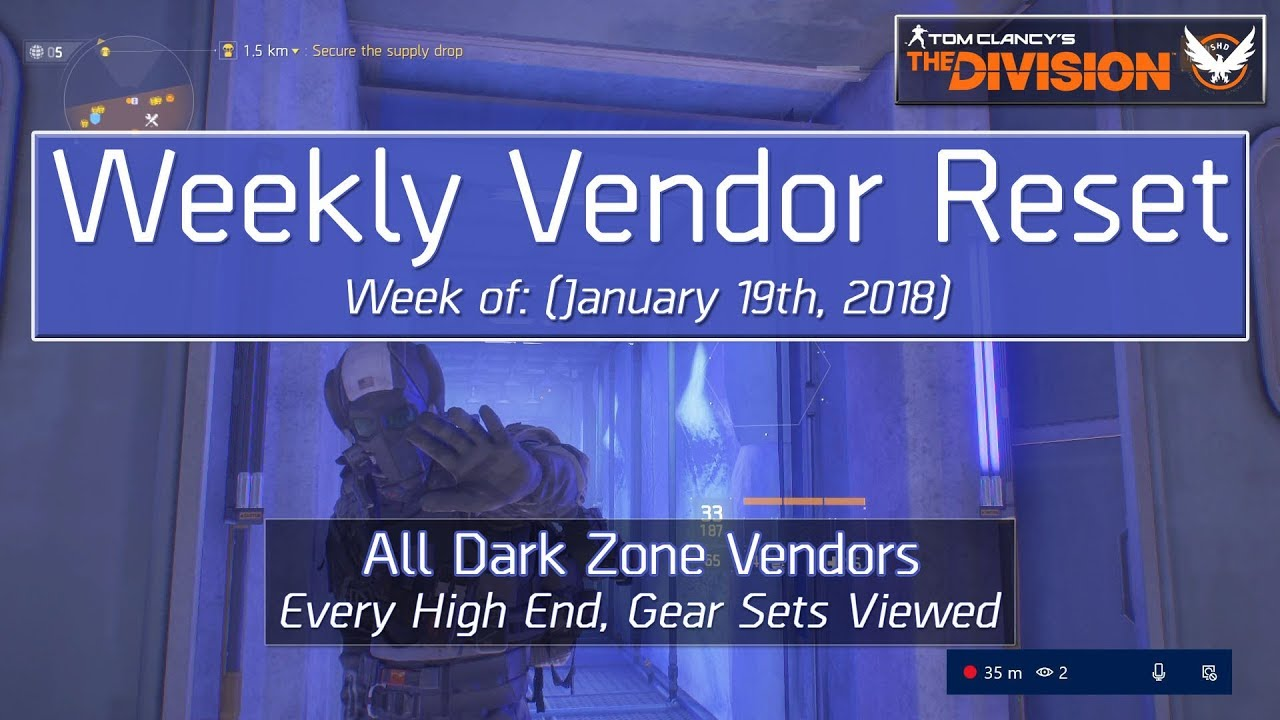 The Division Weekly Reset (January 19th, 2018) - All Dark Zone Vendors