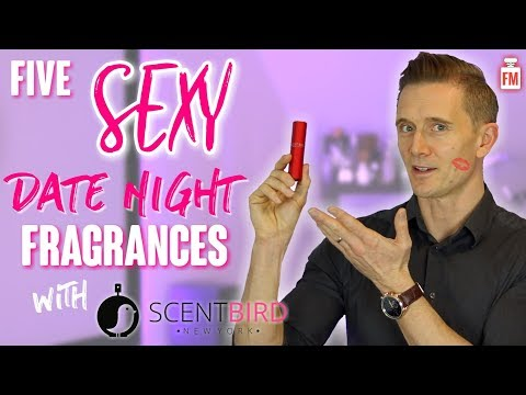 Five SEXY Date Night Fragrances  Rated  my Wife  With Scentbird