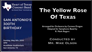 The Yellow Rose of Texas by Carmen Dragon