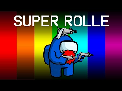 Among Us, aber mit SUPER ROLLEN...