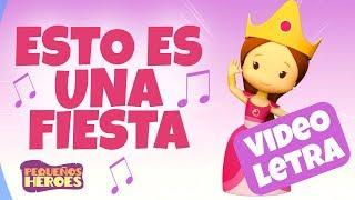 Esto es una Fiesta - Videoletra - Karaoke - Canciones infantiles cristianas - Pequeños Héroes