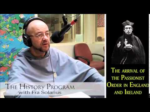 Variety #269 - Fra Solanus on the Passionist Order in England and Ireland