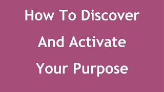 How To Discover & Activate Your Purpose (with Brandon Peele)