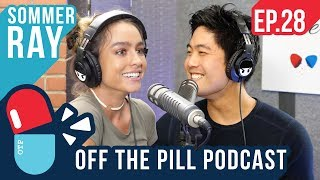 Instagrammer w/ 22 Million Followers!  (Ft. Sommer Ray) - Off The Pill Podcast #28