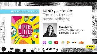 [podcast] episode 19 - mind your health: the many faces of mental wellbeing