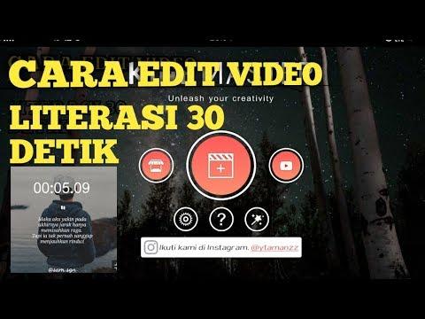 KINEMASTER | Cara Edit Video Literasi 30 Detik Untuk Story WA Dengan Durasi Waktu Berjalan