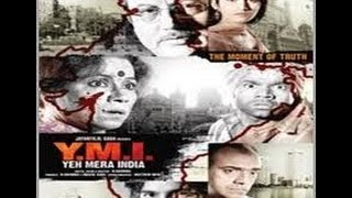 Yeh Mera India YMI - Hindi Movie Trailer  Anupam Kher, Perizaad Zorabian, Purab Kohli, Rajpal Yadav