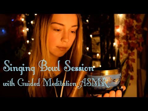 Singing Bowl Session with Guided Meditation ASMR