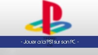 [TUTO] Jouer aux jeux PS1 sur PC (ePSX)