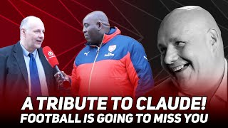 A Tribute To Claude! Football Is Going To Miss You