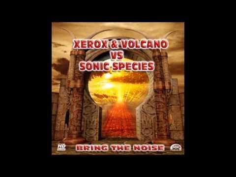 Xerox & Volcano vs Sonic Species - Pitch Control [HQ]