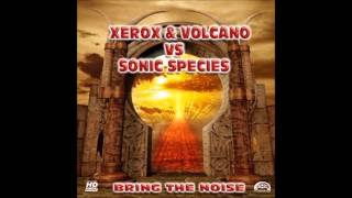 Xerox & Volcano vs Sonic Species - Pitch Control [HQ]