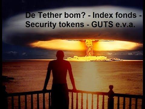 (147) De Tether bom? - Index fonds - Security tokens - GUTS e.v.a.