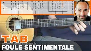 "Video-Tab ""Foule Sentimentale"" - Cours Malero-Guitare.fr"