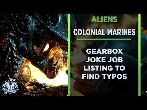 Aliens: Colonial Marines Gearbox posts joke job listing to find typos