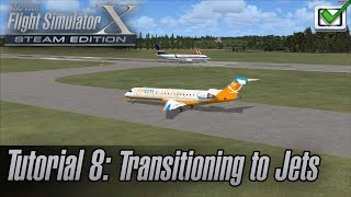 Microsoft Flight Simulator X: Steam Edition - Missions - Tutorial 8: Transitioning to Jets
