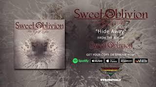 "Sweet Oblivion – ""Hide Away"" (Official Audio)"