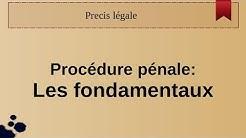 Procédure pénale: les fondamentaux