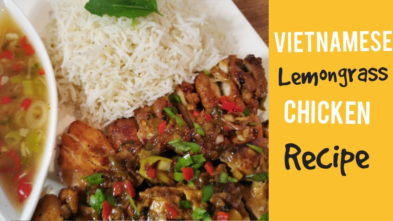 Vietnamese Lemongrass Chicken Comfort Cooking