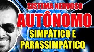 Vídeo Aula 098 - Sistema Nervoso Autônomo Simpático e Parassimpático: Anatomia e Farmacologia