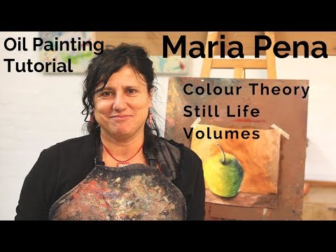 Still Life: Oil Painting Basics with Artist Maria Pena