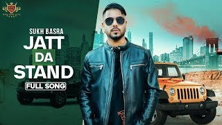 Jatt Da Stand Sukh Basra Free MP3 Song Download 320 Kbps