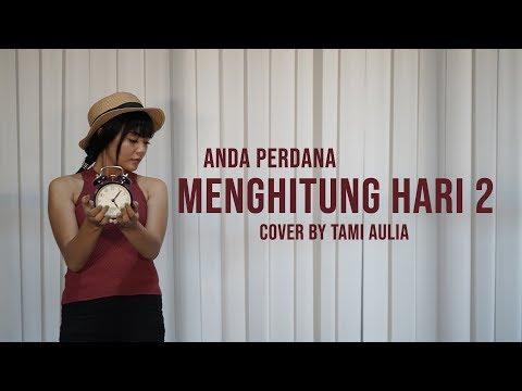 Menghitung Hari 2 Cover By Tami Aulia LIve Acoustic #AndaPerdana