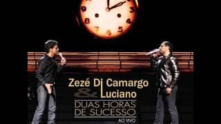Zezé di Camargo & Luciano - Vem ficar Comigo - A ferro e fogo