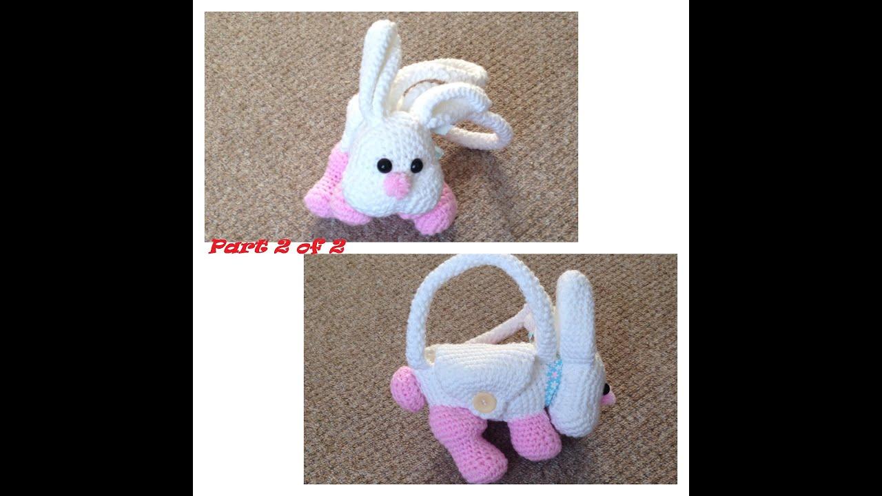 How To Crochet Bunny Purse Part 2 Bunny Parts Youtube