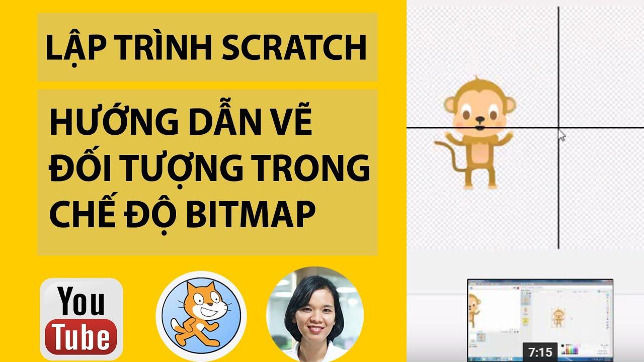 Hướng dẫn lập trình scratch- Hướng dẫn vẽ đối tượng trong chế độ Bitmap