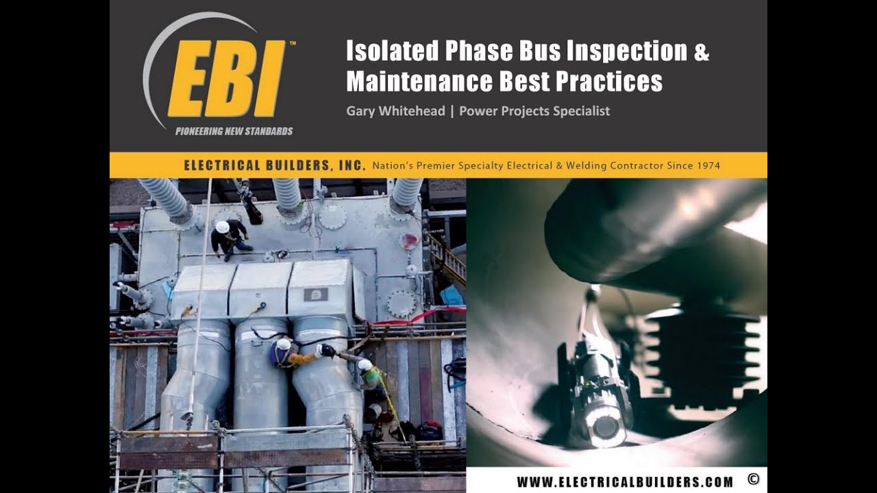 Isolated Phase Bus Duct Maintenance Best Practices - YouTube