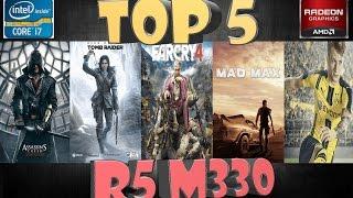 Top 5 Games On Amd R5 M330 - 2015/2016 - [HD]