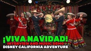 ¡Viva Navidad! interview and musical performance demo at Disney California Adventure