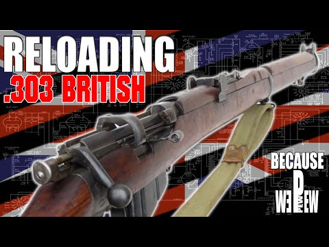 Reloading  303 British using Surplus ammo! - YouTube