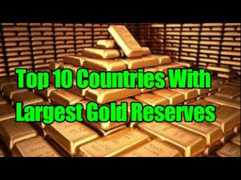 Top Countries With Largest Gold Reserves YouTube - 10 countries with the largest gold reserves