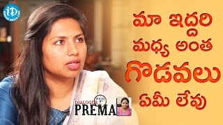 We Both Never Fought - Neeraja Kona || Dialogue With Prema || Celebration Of Life
