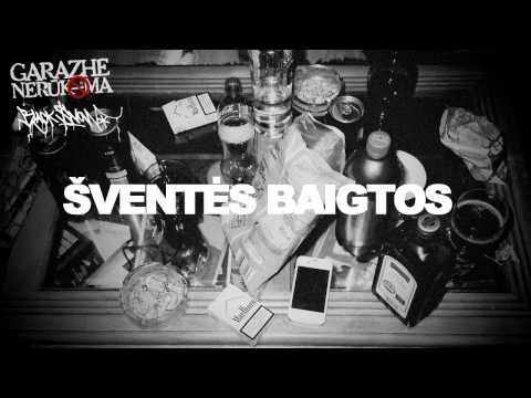 Garazhe Nerūkoma ft. Black Snow - Šven