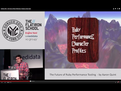 GoRuCo 2014 - The Future of Ruby Performance Tooling by Aaron Quint